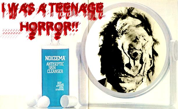 I Was A Teenage Horror