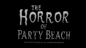 The Horror of Party Beach Titles
