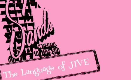 The Language of Jive