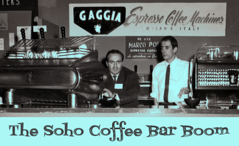 The Soho Coffee Bar Boom