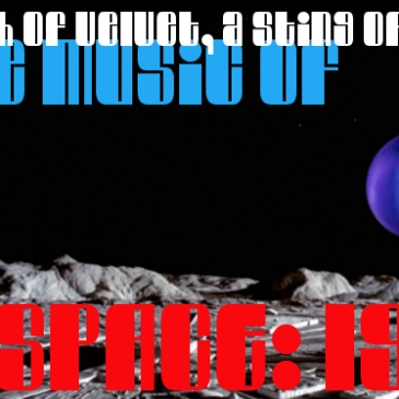 A Touch of Velvet, A Sting of Brass - The Music of Space: 1999