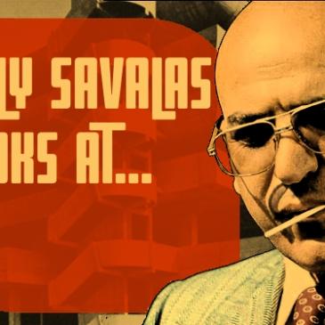 Telly Savalas Looks At...