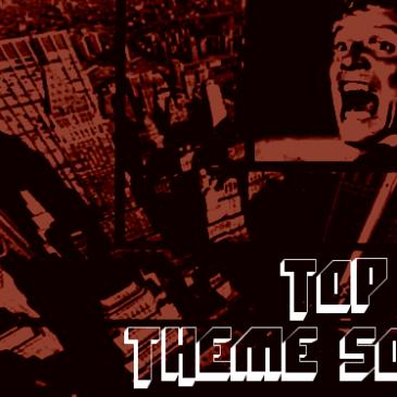Top Ten Theme Songs