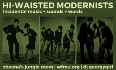 Hi-Waisted Modernists